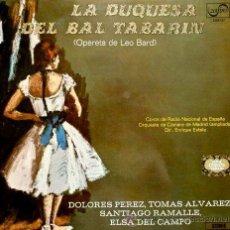 Discos de vinilo: LA DUQUESA DEL BAL TABARIN (LP.ZAFIRO 1972) OPERETA DE LEO BARD. Lote 45726512