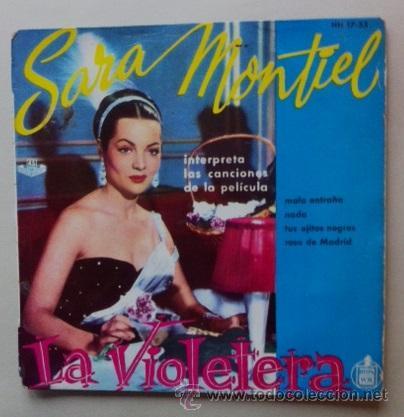 SARA MONTIEL - LA VIOLETERA (Música - Discos de Vinilo - EPs - Bandas Sonoras y Actores)