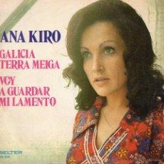 Discos de vinilo: ANA KIRO, SG, GALICIA TERRA MEIGA + 1, 1974. Lote 45740514