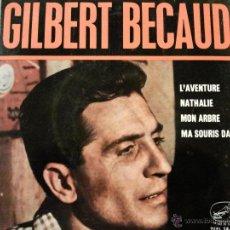 Discos de vinilo: GILBERT BECAUD L´AVENTURE 3 EP SPAIN 1964. Lote 45748501