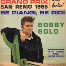 Discos de vinilo: BOBBY SOLO - FESTIVAL SAN REMO 1965, EP, SE PIANGI, SE RIDI + 3, 1965 MADE IN FRECH (FRANCE). Lote 45751600