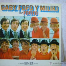 Discos de vinilo: GABY FOFO Y MILIKI CON FOFITO. Lote 45752105