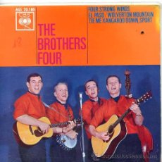 Discos de vinilo: THE BROTHERS FOUR / EL PASO / FOUR STRONG WINDS + 2 (EP 1963). Lote 45760588