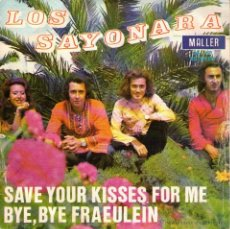 Discos de vinilo: LOS SAYONARA - SINGLE 7'' - EDITADO EN ESPAÑA - SAVE YOUR KISSES FOR ME (COVER EUROVISION 1976) + 1. Lote 213642642