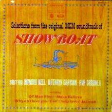 Discos de vinilo: SHOW BOAT (MAGNOLIA) L.P (CANTA AVA GARDNER). Lote 45773428