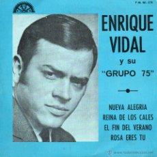 Discos de vinilo: ENRIQUE VIDAL Y SU GRUPO 75, EP, NUEVA ALEGRIA + 3, 1974. Lote 45778150