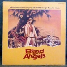 Discos de vinilo: BAND OF ANGELS (LA ESCLAVA LIBRE) MAX STEINER LP. Lote 45782830