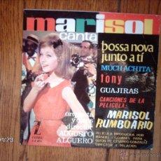 Discos de vinilo: MARISOL - BOSSA NOVA JUNTO A TI + 3. Lote 45787757