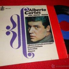 Disques de vinyle: ALBERTO CORTEZ ¿QUIEN ME PUEDE ACONSEJAR?/GUANTANAMERA/VALENTINA/PAYASO EP 1966 HISPAVOX. Lote 45806772