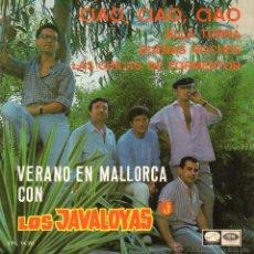 Discos de vinilo: JAVALOYAS, EP, CIAO, CIAO, CIAO + 3 , 1967. Lote 45816790