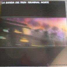 Discos de vinilo: LA BANDA DEL NORTE - TERMINAL NORTE - LP 1983 - SOCIEDAD FONOGRÁFICA ASTURIANA ED. ORIGINAL. Lote 45824333