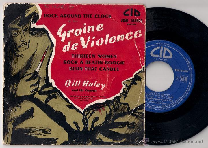 BILL HALEY: ROCK AROUND THE CLOCK / THIRTEEN WOMEN / ROCK A BEATIN´ BOOGIE / BURN THAT CANDLE (Música - Discos de Vinilo - EPs - Rock & Roll)