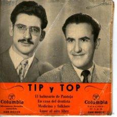 Discos de vinilo: TIP Y TOP - EL BALNEARIO DE PANTOJA . Lote 45831223
