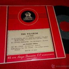 Discos de vinilo: THE PILGRIM LA LLAMADA DE LA LEJANA COLINA/EL GITANO SILBADOR/OH DIA FELIZ +1 EP 195? ESPAÑA SPAIN. Lote 45841412