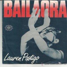 Dischi in vinile: LAUREN POSTIGO SG ARIOLA 1983 BAILAORA / PLACETA DEL SALVADOR . Lote 45842930