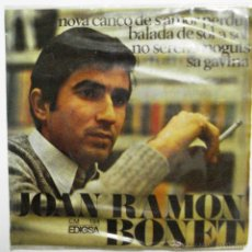 Discos de vinilo: JOAN RAMON BONET - SINGLE. Lote 45844024
