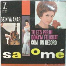 Discos de vinilo: SALOME - SEN VA ANAR -SINGLE. Lote 45844125