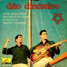 Discos de vinilo: DUO DINAMICO - VIVIR AMAR SOÑAR. Lote 45846267