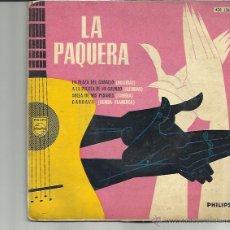 Discos de vinilo: LA PAQUERA EP PHILIPS 1960 LA PLAZA DEL CABALLO +3 BULERIAS ALEGRIAS ZAMBRA RUMBA FLAMENCA. Lote 222343312
