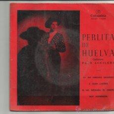 Discos de vinilo: PERLITA DE HUELVA EP COLUMBIA 1961 PA NO MIRARTE SIQUIERA +3 GRANAINA MILONGA SERRANA PACO AGUILERA. Lote 45847565