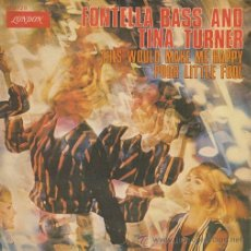 Discos de vinilo: FONTELLA BASS AND TINA TURNER - THIS WOULD MAKE ME HAPPY - SINGLE ESPAÑOL DE VINILO. Lote 45853879