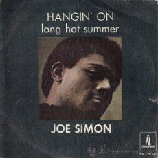 Discos de vinilo: JOE SIMON - LONG HOT SUMMER - SINGLE ESPAÑOL DE VINILO. Lote 45853922