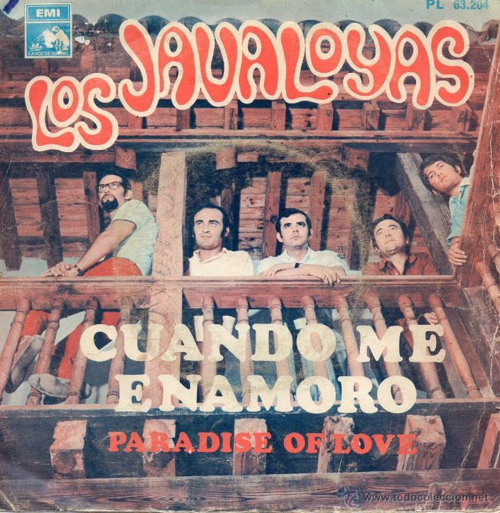 JAVALOYAS, SG, CUANDO ME ENAMORO + 1 , 1968 (Música - Discos - Singles Vinilo - Grupos Españoles 50 y 60)
