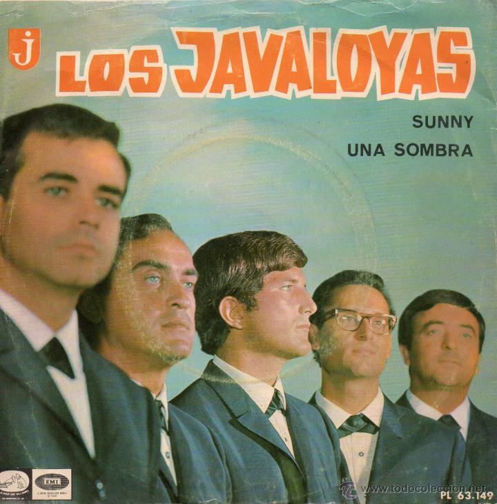 JAVALOYAS, SG, SUNNY + 1 , 1966 (Música - Discos - Singles Vinilo - Grupos Españoles 50 y 60)