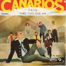 Discos de vinilo: CANARIOS, SG, PAIN + 1 , 1969. Lote 45862342