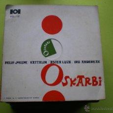 Discos de vinilo: OSKARBI PELLO JOXEPE KATALIN ASTEA LUZE IRU ANDEREAK 1969 EP PEPETO. Lote 45874663