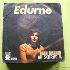 Discos de vinil: JOAN MANUEL SERRAT / EDURNE / DECIR AMIGO 1974 SINGLE PEPETO. Lote 104919016