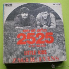 Discos de vinilo: ZAGER & EVANS - EN EL AÑO 2525 / LITTLE KIDS - SINGLE. Lote 45875536