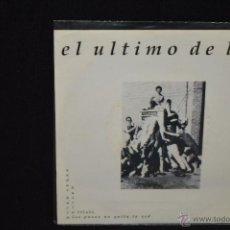 Discos de vinilo: EL ULTIMO DE LA FILA - BARRIO TRISTE + 1 - SINGLE. Lote 45880983