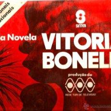 Discos de vinilo: LP TEMAS DE LA TELE NOVELA VITORIA BONELLI ( TEMAS ENNIO MORRICONE, GOLDEN EARRING , ORQ. PHONOGRAM . Lote 45894026