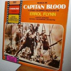 Discos de vinilo: CAPITAN BLOOD Y OTRAS CELEBRES PELICULAS DE ERROL FLYNN (LP). Lote 53872248