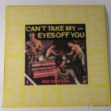 Discos de vinilo: BOYS TOWN GANG CAN'T TAKE MY EYES OFF YOU HISPA BOX 45 RPM 1982 VINILO SINGLE BB. Lote 45900780