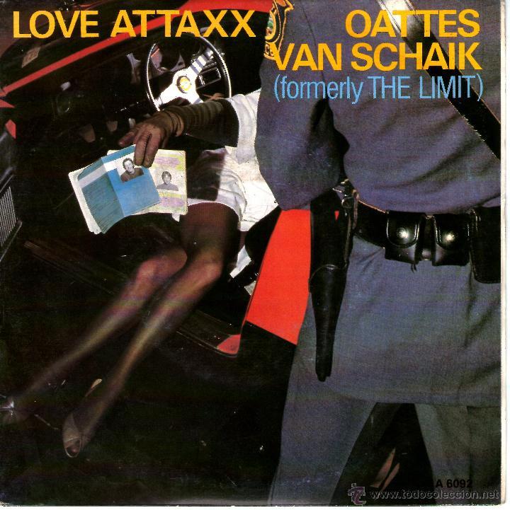 OATTES VAN SCHAIK -LOVE ATTAXX (Música - Discos de Vinilo - Singles - Pop - Rock Internacional de los 80)