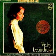 Discos de vinilo: . SINGLE VICKY LEANDROS APRS TOI GANADORA EUROVISION 1972 LA POUPEE LE PRINCE ET LA MAISON. Lote 45920737
