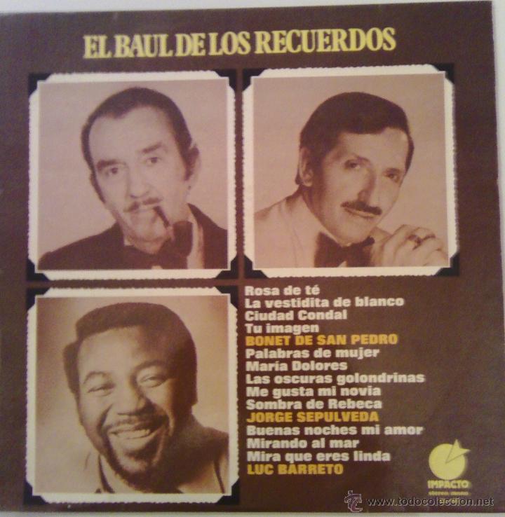 EL BAUL DE LOS RECUERDOS - BONET SAN PEDRO, JORGE SEPULVEDA, LUC BARRETO - ( IMPACTO 1975 ) (Música - Discos - LP Vinilo - Solistas Españoles de los 50 y 60)