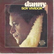 Discos de vinilo: DANNY - SOY VIVIDOR -. Lote 45929120