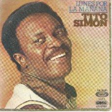 Discos de vinilo: TITO SIMON - LUNES POR LA MAÑANA -. Lote 45929180