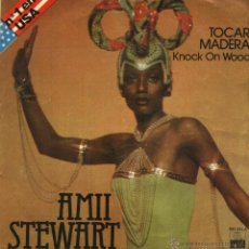 Discos de vinilo: AMII STEWART - WHEN YOU ARE BEAUTIFUL / TOCAR MADERA (KNOCK ON WOOD) . Lote 45930211