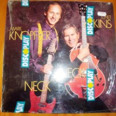 Discos de vinilo: CHET ATKINS & MARK KNOPFLER - NECK AND NECK. Lote 57749132