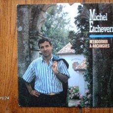Discos de vinilo: MICHEL ETCHEVERRY ( MIXEL ETXEBERRI) - M´ ENDORMIR A ARCANGUES + LA MER DANSE TOUJOURS. Lote 45942244