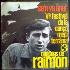 Discos de vinilo: RAIMON, S'EN VA ANAR. EP ORIGINAL. Lote 25803180