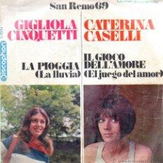 Discos de vinilo: . SINGLE SAN REMO 69 GIGLIOLA CINQUETTI LA PIOGGIA CATERINA CASELLI IL CIOCO DELL'AMORE . Lote 45956681