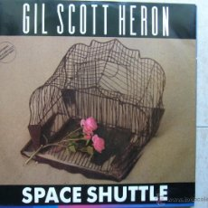 Discos de vinilo: GIL SCOTT HERON - SPACE SHUTTLE. Lote 45961542