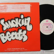 Discos de vinilo: SMOKIN BEATS ALL STAR GOT A LOVE FOR YOU MAXI SINGLE VINYL MADE IN UK. Lote 45970324