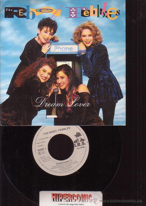 THE REBEL PEBBLES, DREAM LOVER / PARTYTIME - SINGLE (Música - Discos - Singles Vinilo - Pop - Rock Extranjero de los 90 a la actualidad)