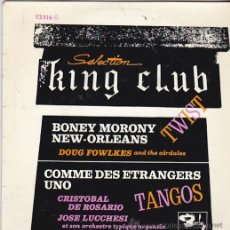 Discos de vinilo: VARIOS ARTISTS: SELECTION KING CLUB- BONEY MORONY . DOUG FOWLKES AND THE AIRDALES- COMME DES . Lote 45976180